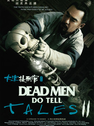 Dead Men Do Tell Tales II